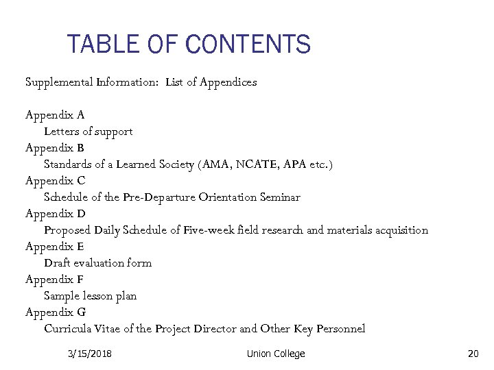 TABLE OF CONTENTS Supplemental Information: List of Appendices Appendix A Letters of support Appendix