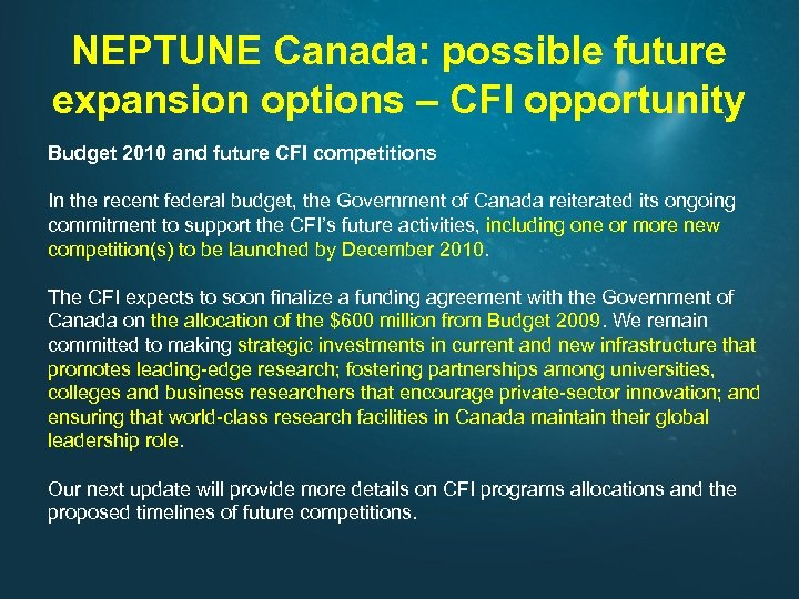 NEPTUNE Canada: possible future expansion options – CFI opportunity Budget 2010 and future CFI