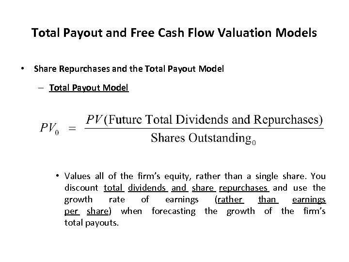 Total Payout and Free Cash Flow Valuation Models • Share Repurchases and the Total
