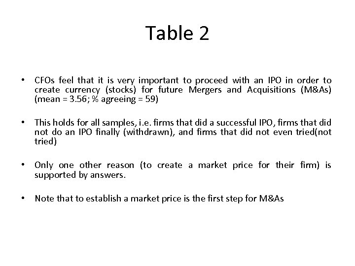 Table 2 • CFOs feel that it is very important to proceed with an