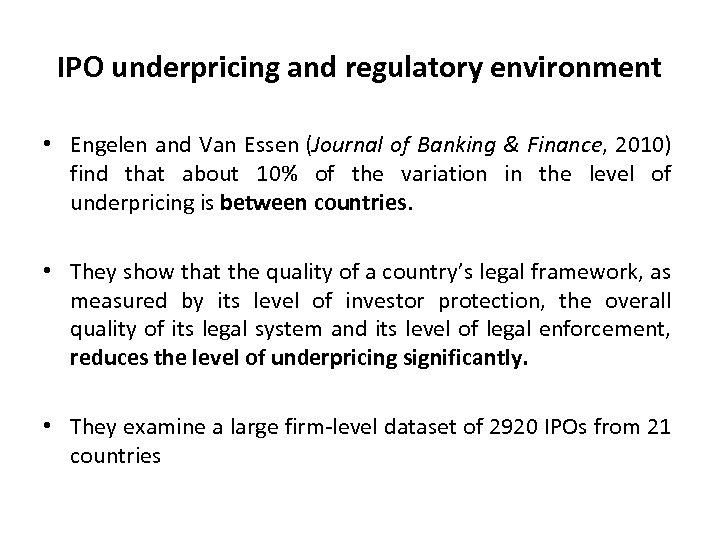 IPO underpricing and regulatory environment • Engelen and Van Essen (Journal of Banking &
