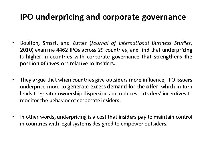 IPO underpricing and corporate governance • Boulton, Smart, and Zutter (Journal of International Business