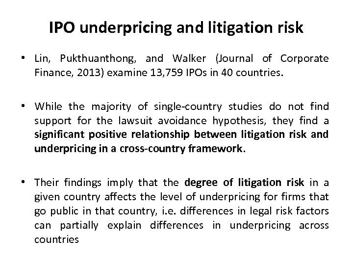 IPO underpricing and litigation risk • Lin, Pukthuanthong, and Walker (Journal of Corporate Finance,