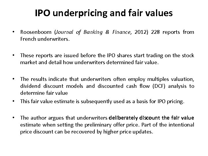 IPO underpricing and fair values • Roosenboom (Journal of Banking & Finance, 2012) 228