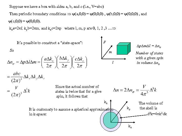 Suppose we have a box with sides a, b, and c (i. e. ,