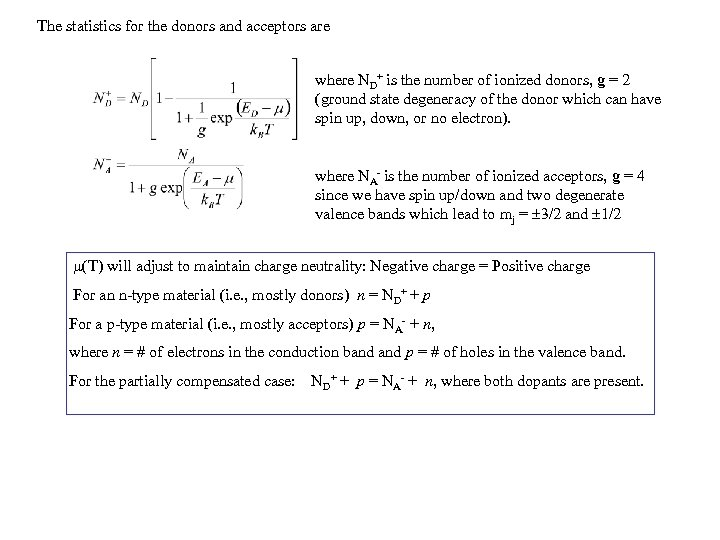 The statistics for the donors and acceptors are where ND+ is the number of