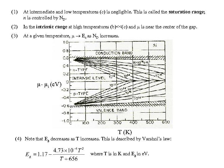 (1) At intermediate and low temperatures (c) is negligible. This is called the saturation