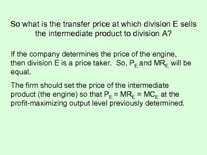 So what is the transfer price at which division E sells the intermediate product