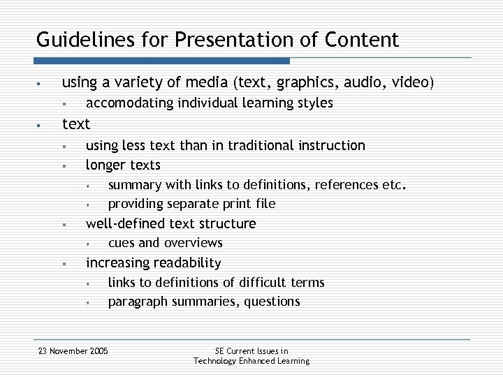 Guidelines for Presentation of Content § using a variety of media (text, graphics, audio,