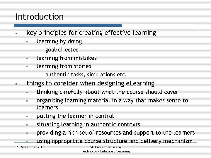 Introduction § key principles for creating effective learning § learning by doing s §