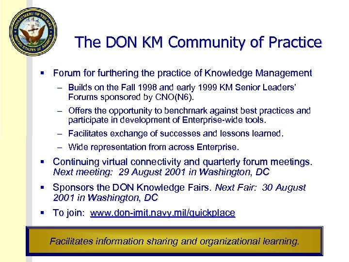 The DON KM Community of Practice § Forum for furthering the practice of Knowledge