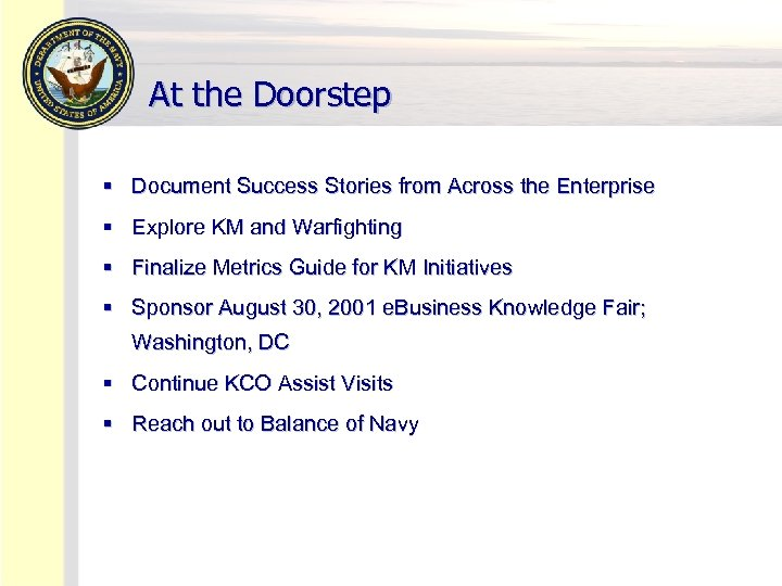 At the Doorstep § Document Success Stories from Across the Enterprise § Explore KM