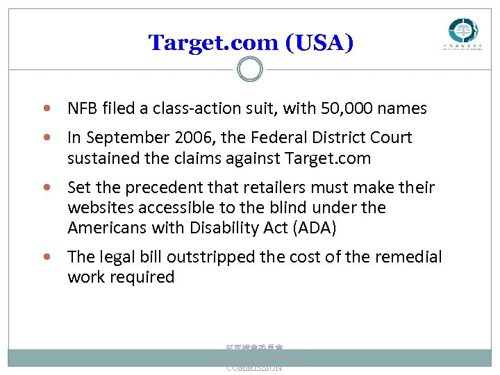 Target. com (USA) NFB filed a class-action suit, with 50, 000 names In September