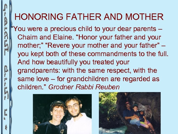 """HONORING FATHER AND MOTHER """"You were a precious child to your dear parents –"""