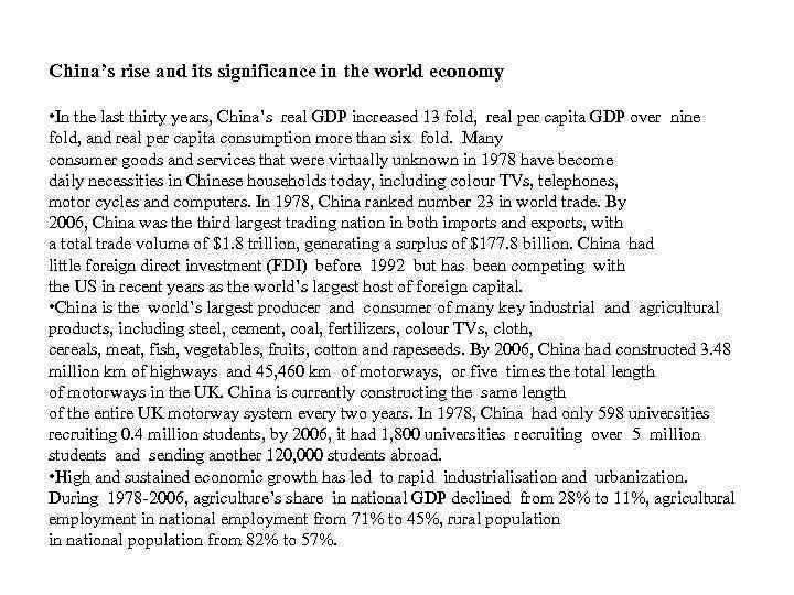 China's rise and its significance in the world economy • In the last thirty