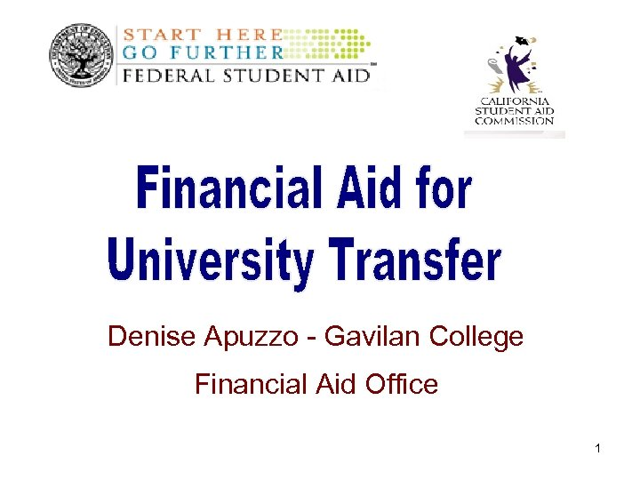 Denise Apuzzo - Gavilan College Financial Aid Office 1