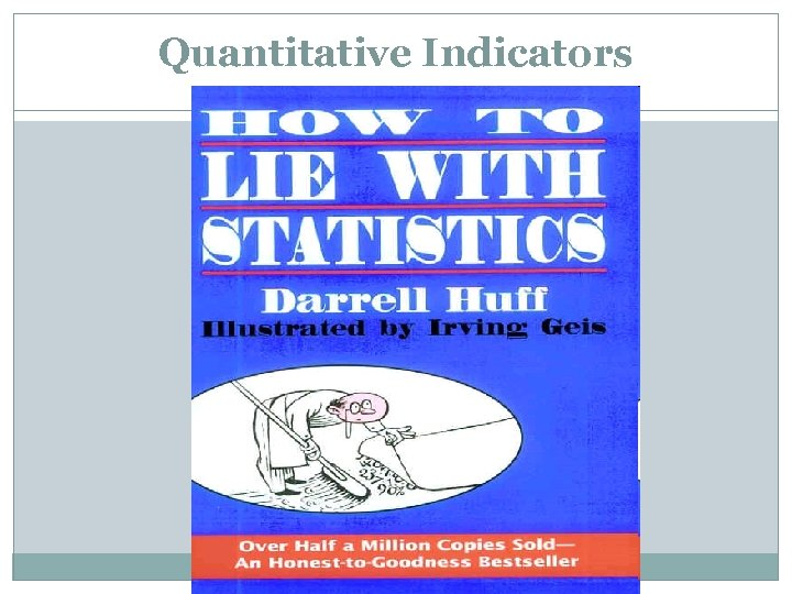 Quantitative Indicators
