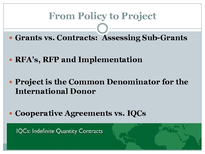 From Policy to Project Grants vs. Contracts: Assessing Sub-Grants RFA's, RFP and Implementation Project