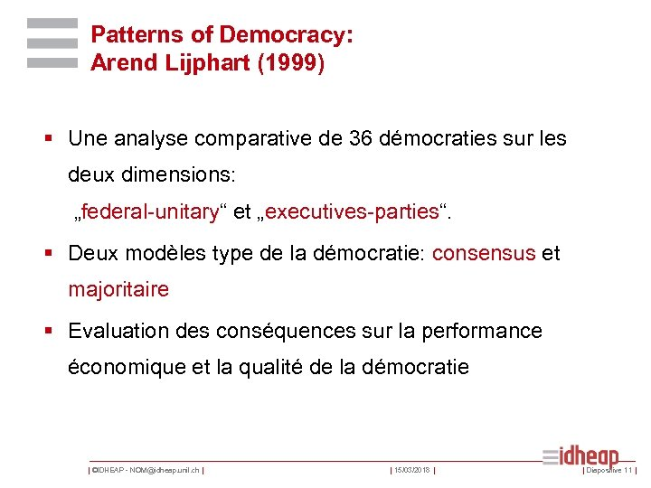 Patterns of Democracy: Arend Lijphart (1999) § Une analyse comparative de 36 démocraties sur