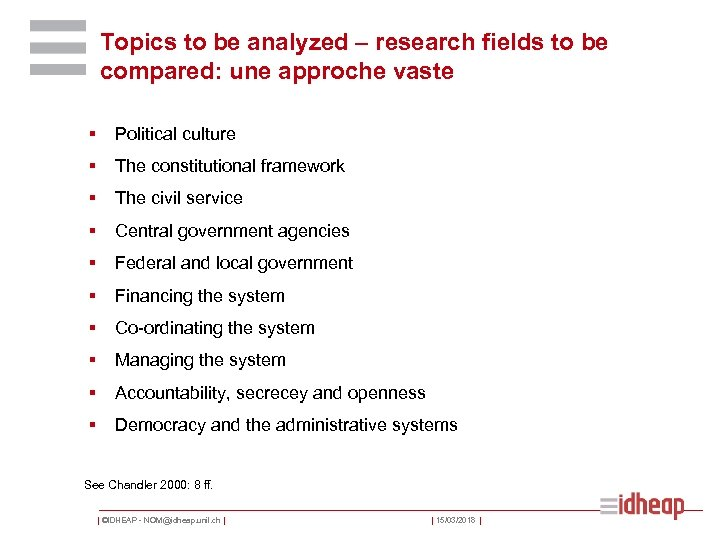 Topics to be analyzed – research fields to be compared: une approche vaste §