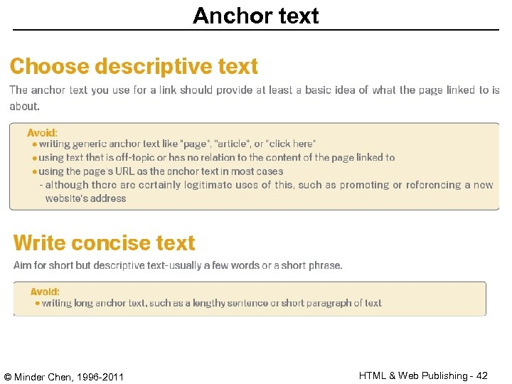 Anchor text © Minder Chen, 1996 -2011 HTML & Web Publishing - 42