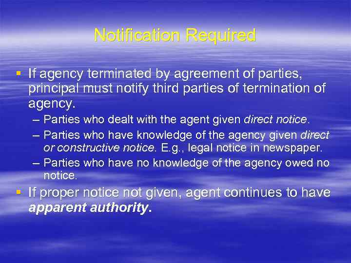 Notification Required § If agency terminated by agreement of parties, principal must notify third