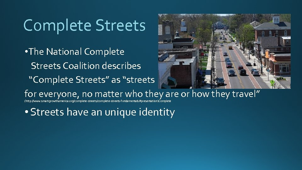 """Complete Streets • The National Complete Streets Coalition describes """"Complete Streets"""" as """"streets for"""