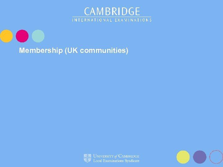 Membership (UK communities)