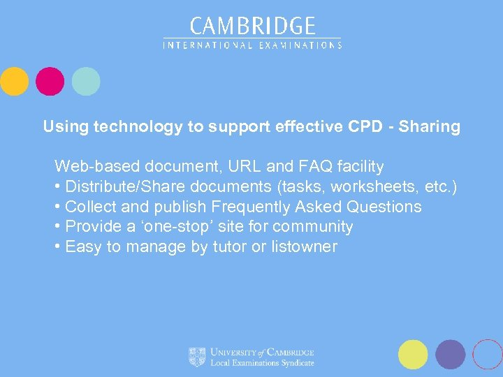 Using technology to support effective CPD - Sharing Web-based document, URL and FAQ facility