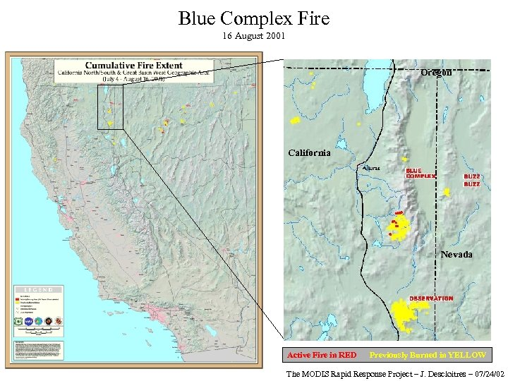 Blue Complex Fire 16 August 2001 Oregon California Nevada Active Fire in RED Previously