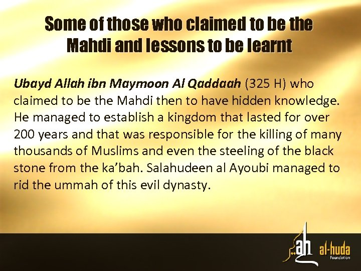 Some of those who claimed to be the Mahdi and lessons to be learnt