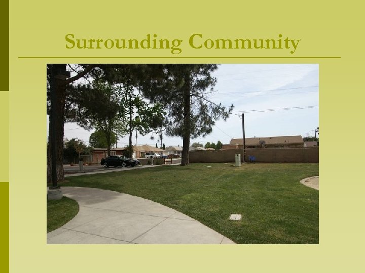 Surrounding Community