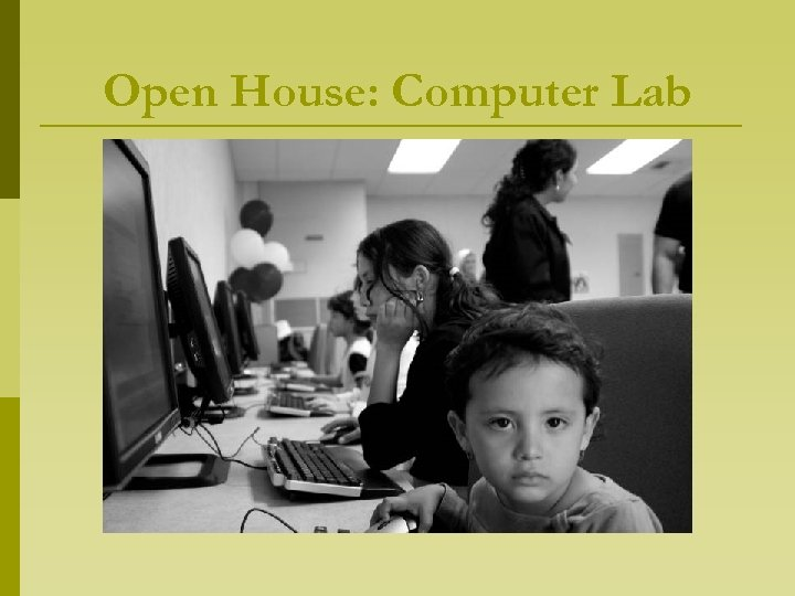Open House: Computer Lab