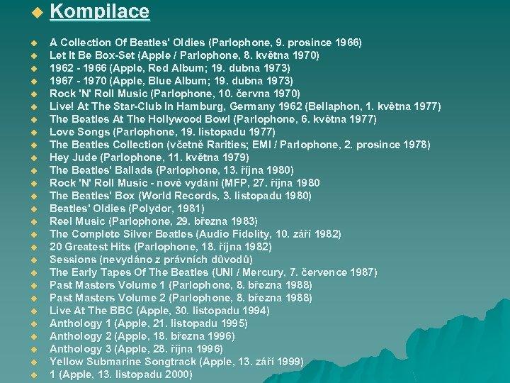 u u u u u u u Kompilace A Collection Of Beatles' Oldies (Parlophone,