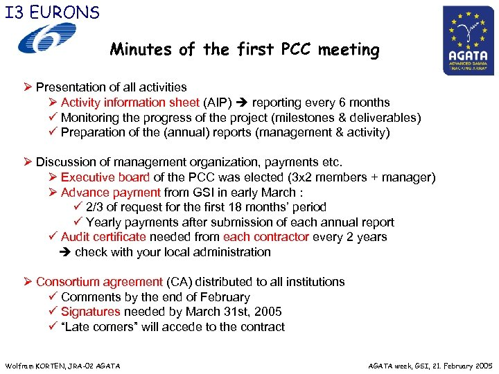 I 3 EURONS Minutes of the first PCC meeting Ø Presentation of all activities