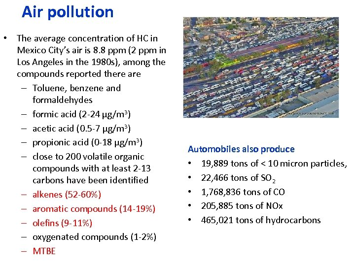 Air pollution • The average concentration of HC in Mexico City's air is 8.