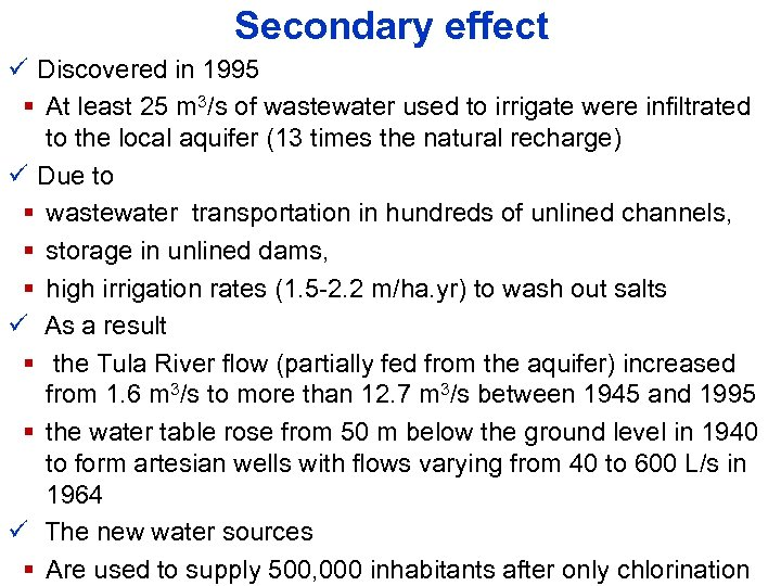 Secondary effect ü Discovered in 1995 § At least 25 m 3/s of wastewater