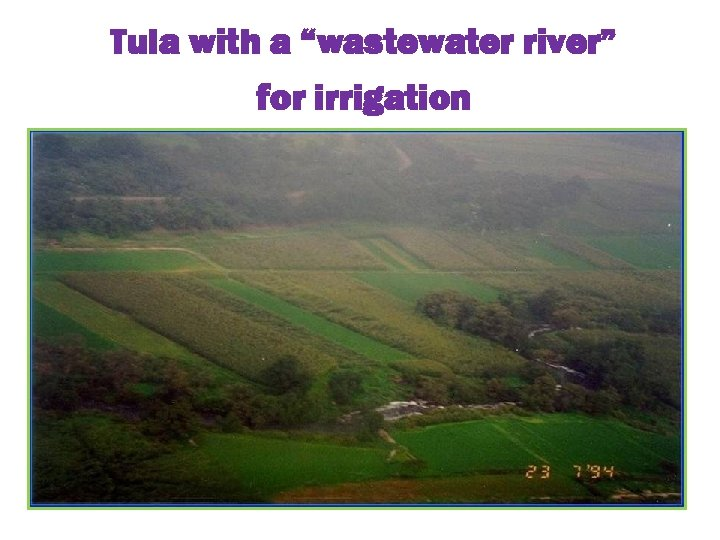 """Tula with a """"wastewater river"""" for irrigation"""