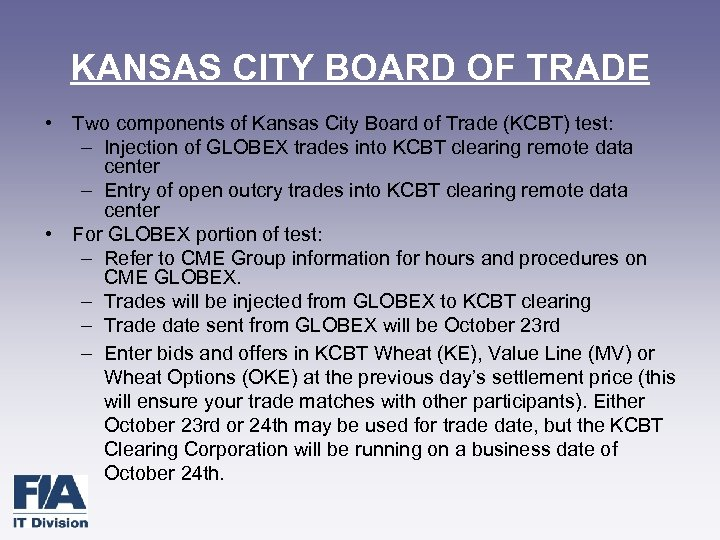KANSAS CITY BOARD OF TRADE • Two components of Kansas City Board of Trade