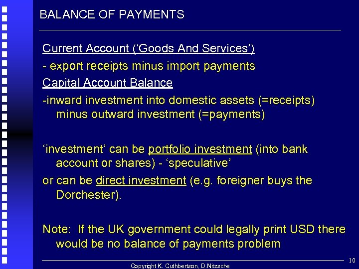 BALANCE OF PAYMENTS Current Account ('Goods And Services') - export receipts minus import payments