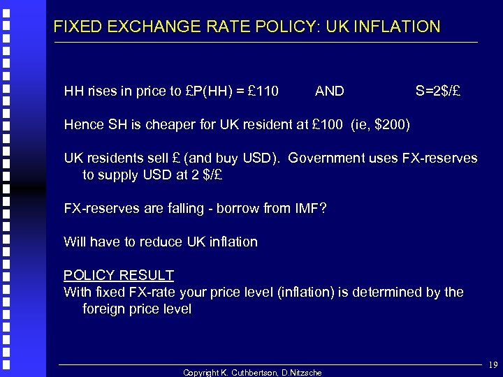 FIXED EXCHANGE RATE POLICY: UK INFLATION HH rises in price to £P(HH) = £