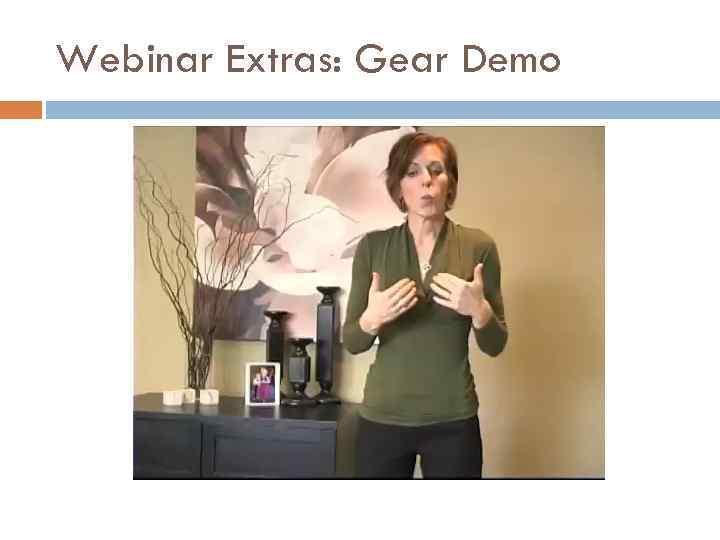 Webinar Extras: Gear Demo