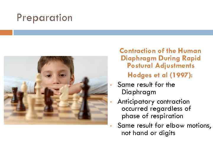 Preparation • • • Contraction of the Human Diaphragm During Rapid Postural Adjustments Hodges