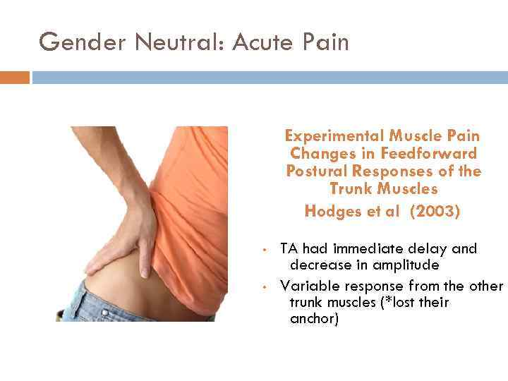 Gender Neutral: Acute Pain Experimental Muscle Pain Changes in Feedforward Postural Responses of the