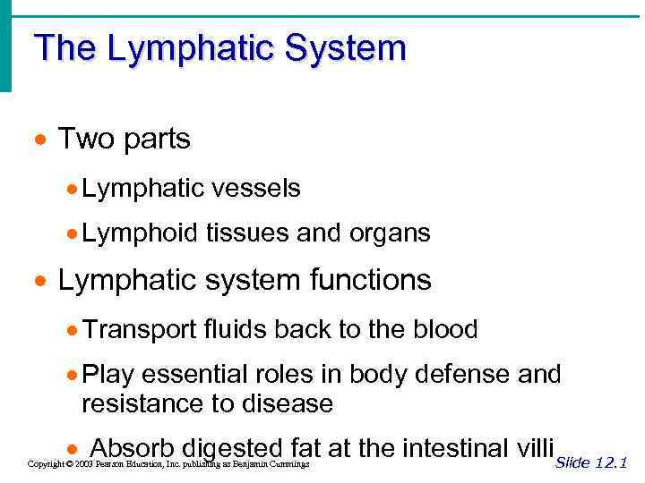 The Lymphatic System · Two parts · Lymphatic vessels · Lymphoid tissues and organs