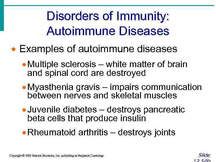 Disorders of Immunity: Autoimmune Diseases · Examples of autoimmune diseases · Multiple sclerosis –