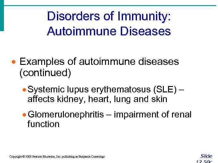 Disorders of Immunity: Autoimmune Diseases · Examples of autoimmune diseases (continued) · Systemic lupus
