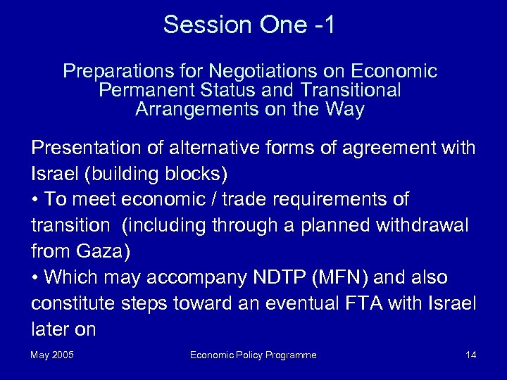 Session One -1 Preparations for Negotiations on Economic Permanent Status and Transitional Arrangements on