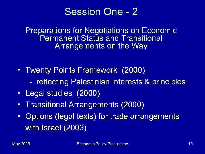 Session One - 2 Preparations for Negotiations on Economic Permanent Status and Transitional Arrangements