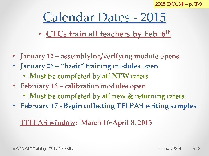 2015 DCCM – p. T-9 Calendar Dates - 2015 • CTCs train all teachers